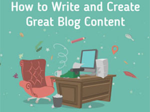 How to Write and Create Great Blog Content